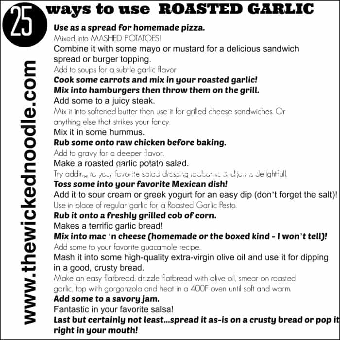 How to roast garlic and 25 ways to use it - includes a downloadable pdf!
