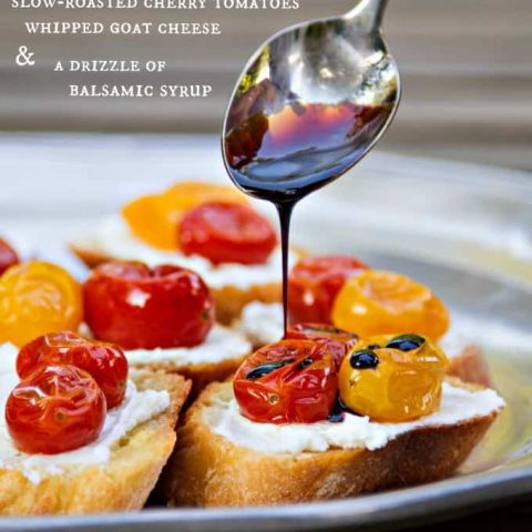 crostini with goat cheese, slow-roasted tomatoes & balsamic syrup