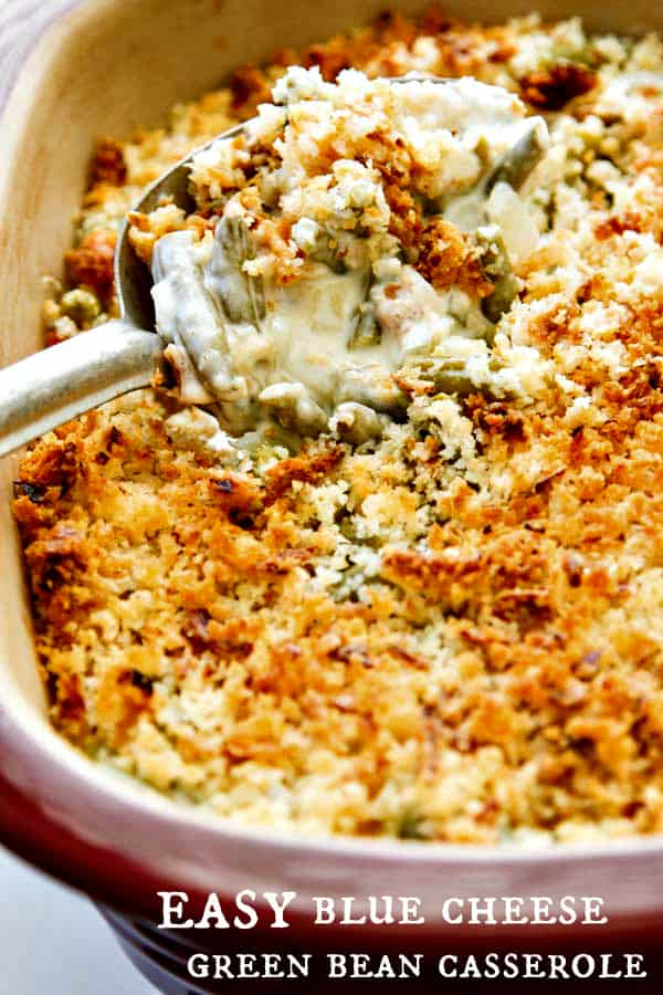 This Easy Green Bean Casserole with Blue Cheese is creamy and full of flavor with a crunchy topping made with panko breadcrumbs and french fried onions. So easy and good!!