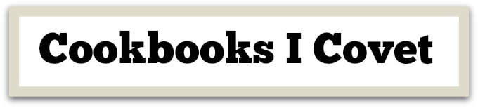 Cookbooks I Covet