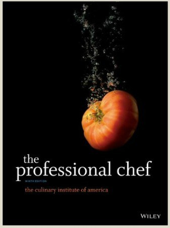 The Professional Chef Book - an amazing resources for anyone who seriously wants to improve their cooking skills!
