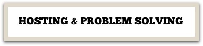 hosting problem solving
