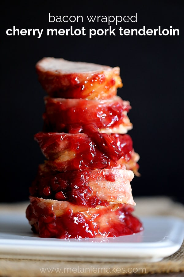 Bacon Wrapped Cherry Merlot Pork Tenderloin plus more delicious pork loin recipes!