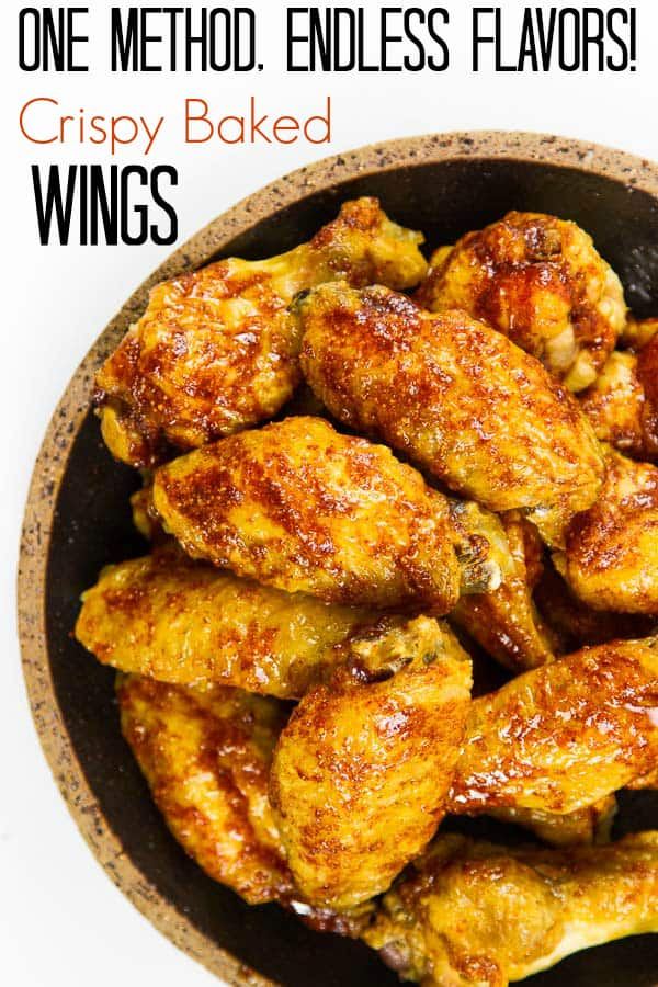 How to Bake Chicken Wings (so they're CRISPY & AMAZING)! Seriously...the easiest, BEST method for wings PERIOD. And always just four little ingredients no matter which flavor you choose!