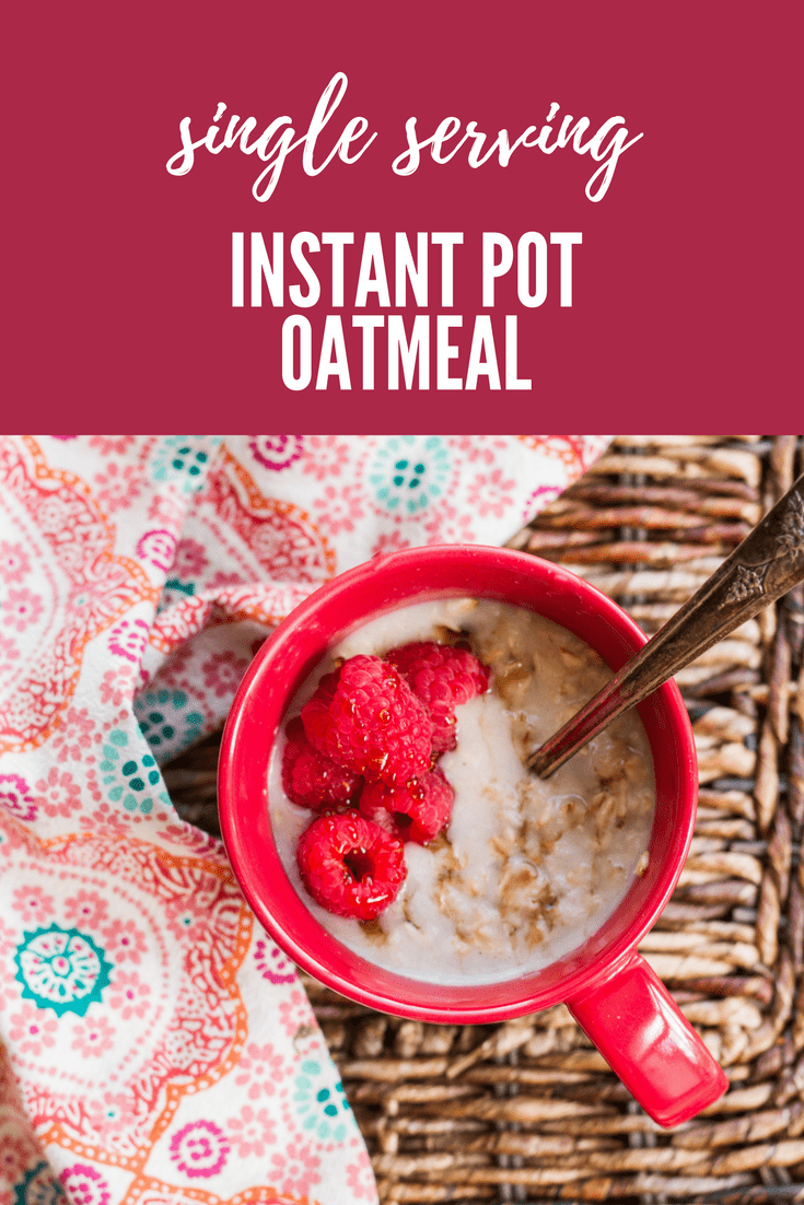 Single Serving Instant Pot Oatmeal