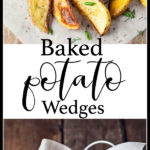 baked potato wedges pin for pinterest