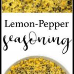 a bowl of lemon pepper seasoning with text for pinterest
